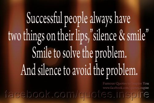 Successful-people-always-have-two-things-on-their-lips-silence-and-smile